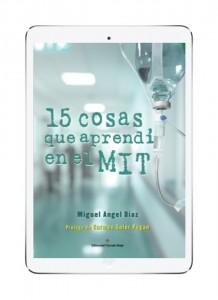 1er Capitulo Audiolibro «15 Cosas que aprendí en el MIT»