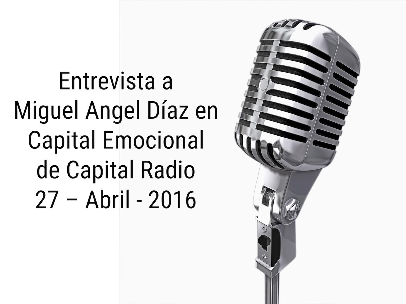 Entrevista a Miguel Angel Diaz en el programa Capital Emocional